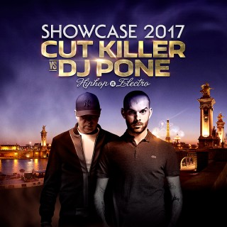 SHOWCASE NYE 2017 : CUT KILLER Vs DJ PONE