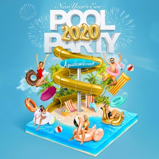 AQUABOULEVARD POOL PARTY New Year's Eve 2020