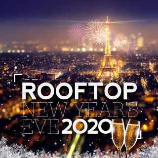 ROOFTOP NEW YEAR'S EVE 2020 ( Vue Panoramique )