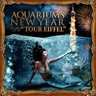AQUARIUM's New Year « TOUR EIFFEL »